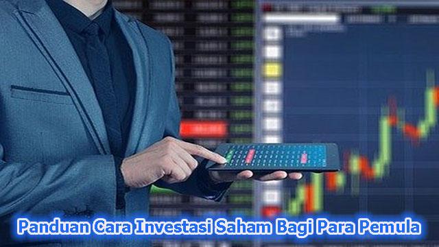 Panduan Cara Investasi Saham Bagi Para Pemula